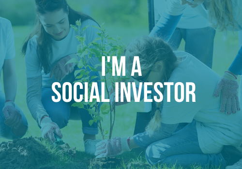im a social investor looking to make an impact