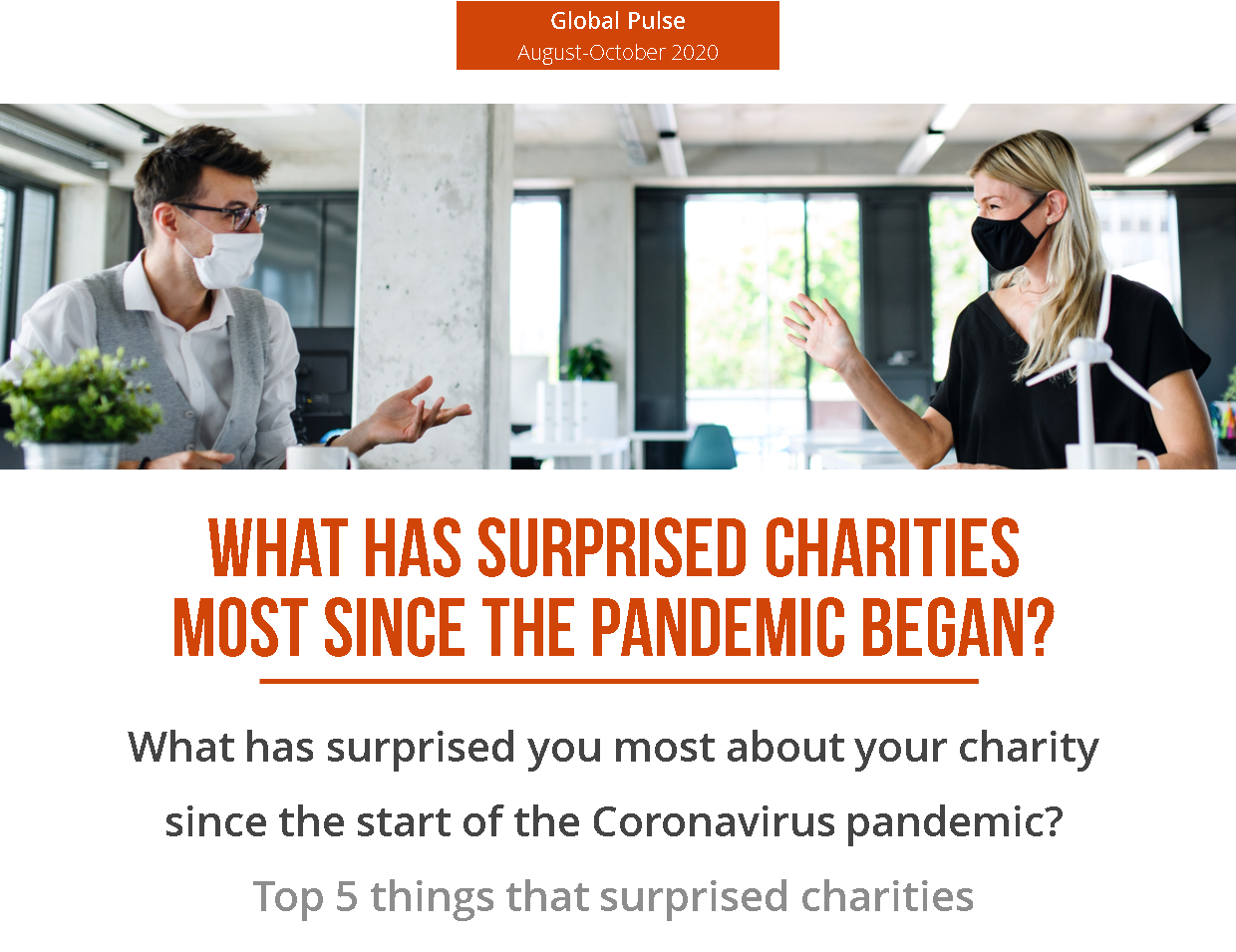 What has surprised charities the most