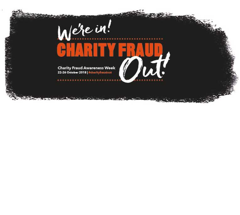 We're in - Charity Fraud out! Charity Fraud Awareness Week 22-16 October 2018